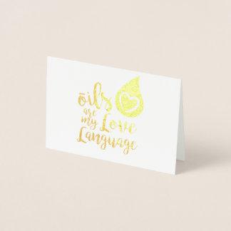 Oils are my Love Language Foil Card