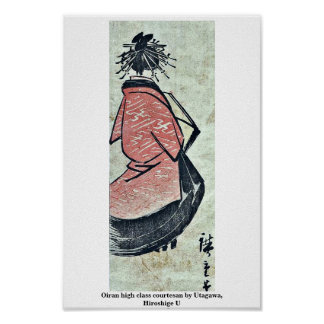 Oiran high class courtesan by Utagawa, Hiroshige U Poster