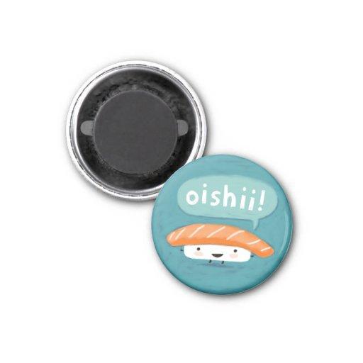 Oishii Sushi Fridge Magnets