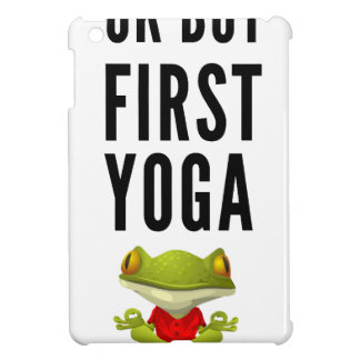 Ok But First Yoga Case For The iPad Mini