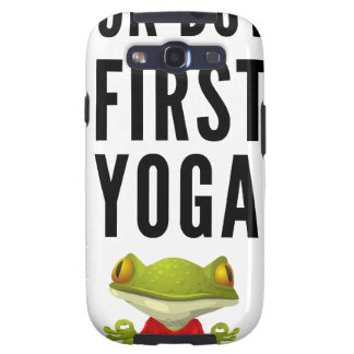 Ok But First Yoga Samsung Galaxy S3 Cover