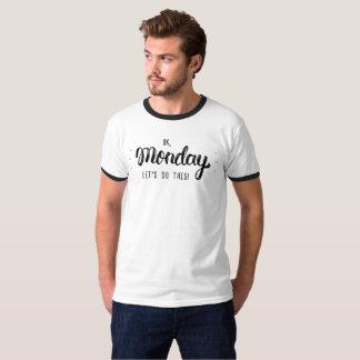 OK MONDAY T-Shirt