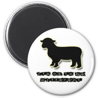 Ok to be a Black Sheep Different 2 Inch Round Magnet