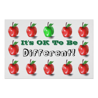 OK To Be Different! Poster Print Sign