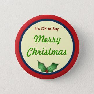 OK to Say Merry Christmas Button