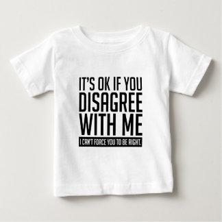 Okay If You Disagree Baby T-Shirt