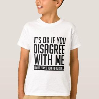 Okay If You Disagree T-Shirt