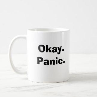 Okay.Panic. Coffee Mug
