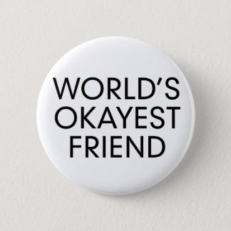 Okayest 2 Inch Round Button
