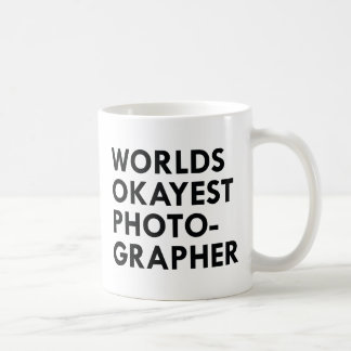 Okayest Photographer Coffee Mug