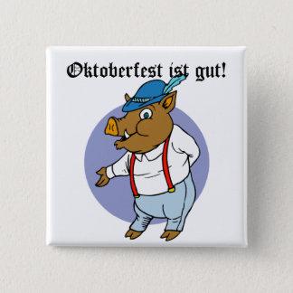 Oktoberfest ist gut! 2 inch square button