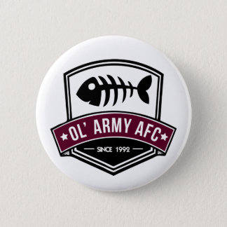 Ol' Army AFC Buttons!!! 2 Inch Round Button