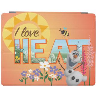 Olaf | I Love the Heat and Sunshine iPad Cover