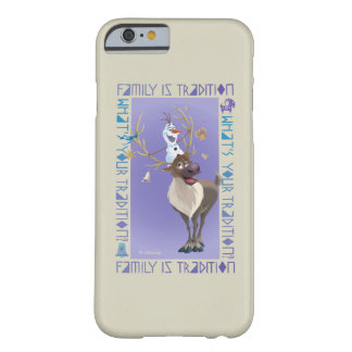 Olaf & Sven | Family is Tradition Barely There iPhone 6 Case