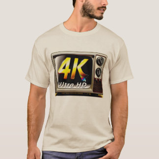 Old 4K Extreme HD T-Shirt