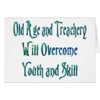 Old Age and treachery Card