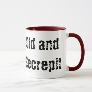 Old and Decrepit Mug