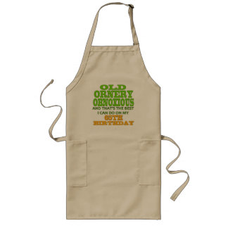 Old and Ornery 65th Birthday Gifts Long Apron