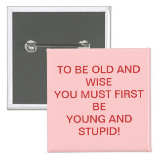 Old and wise 2 inch square button