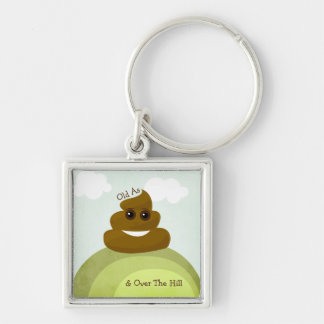 Old as Poop/ Over The Hill Birthday Keychain