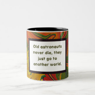 Old astronaut joke Two-Tone coffee mug