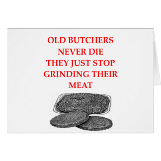 old bitchers never die card