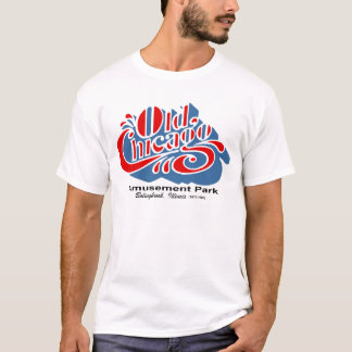 Old Chicago Amusement Park, Bolingbrook, Illinois T-Shirt