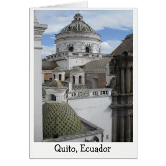 Old City of Quito, Ecuador Greetings Card