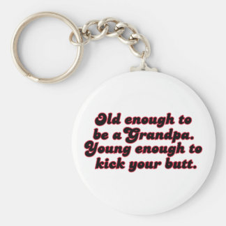 Old Enough Grandpa Keychain