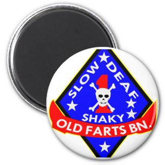 Old Farts Battalion Slow Shaky Deaf Magnet