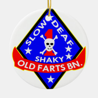 Old Farts Battalion Slow Shaky Deaf Round Ceramic Ornament