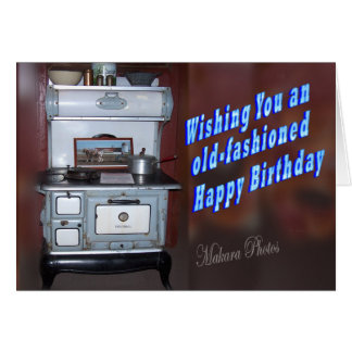 Old Fashioned Birthday 2- personalize it Card