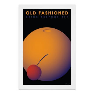 Old Fashioned (Large Archival Paper Poster) Poster