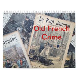 Old French Crime Calendar