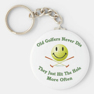 Old Golfers Never Die Hit the Hole Keychain