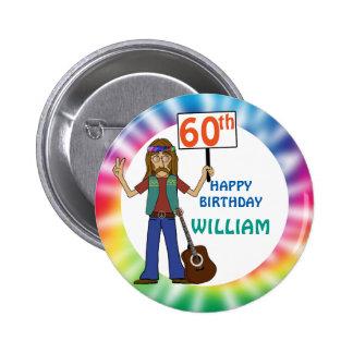 Old Hippie Hippy Tie Dye 60th Birthday Party 2 Inch Round Button