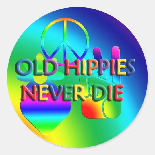 Old Hippies Never Die Sticker