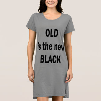 OLD is the new BLACK Dress