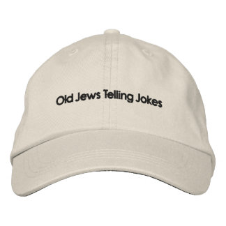 Old Jews Telling Jokes: The Hat! Embroidered Hat