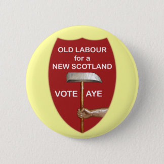 Old Labour Scottish Independence Button Badge