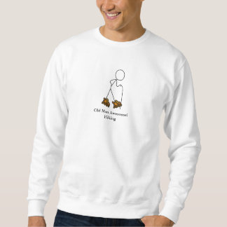 Old Man Awesome! Hiking Sweatshirt