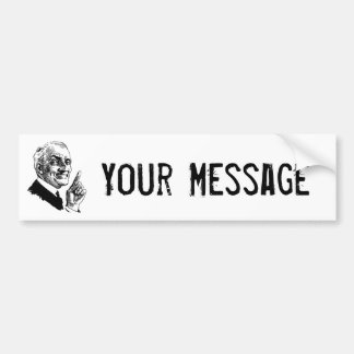Old Man Been There Done That - Customize It Bumper Sticker