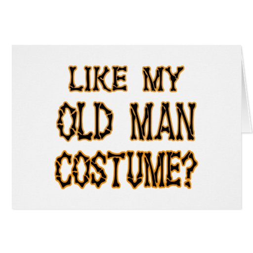 Old Man Halloween Costume Greeting Card