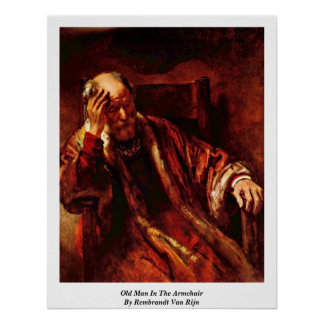 Old Man In The Armchair By Rembrandt Van Rijn Poster