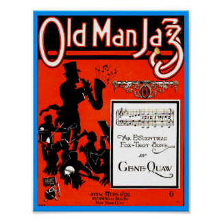 Old Man Jazz Sheet Music pub. 1920 Cover copy Poster