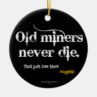 Old Miners Nuggets Round Ceramic Ornament