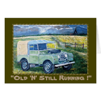 """Old 'N' Still Running~ Greetings Card"