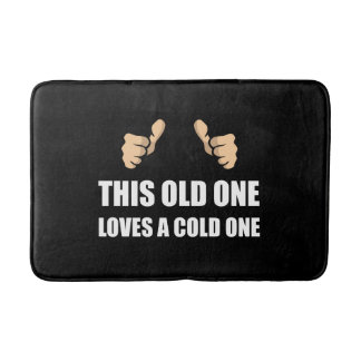 Old One Loves Cold One Bath Mat