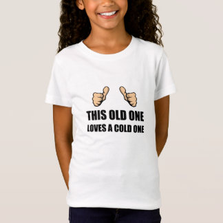 Old One Loves Cold One T-Shirt