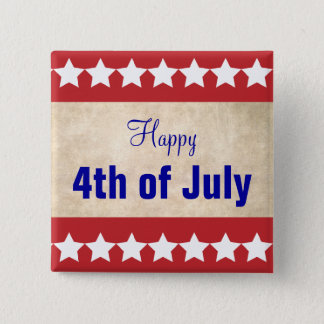 Old Paper background Happy 4th of July 2 Inch Square Button
